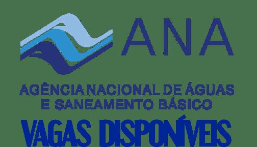 Concurso Agência Nacional das Águas ANA – 62 Vagas previstas para 2021